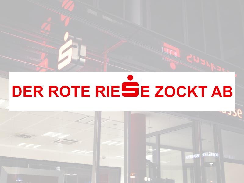 Sparkassen rechnen Kontokorrentzinsen zu hoch ab. ARD Dokumentation - Der rote Riese zockt ab